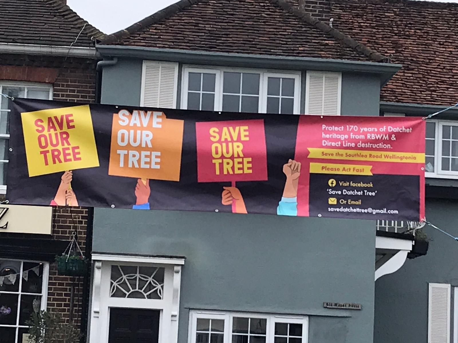 Banners have been placed across Datchet